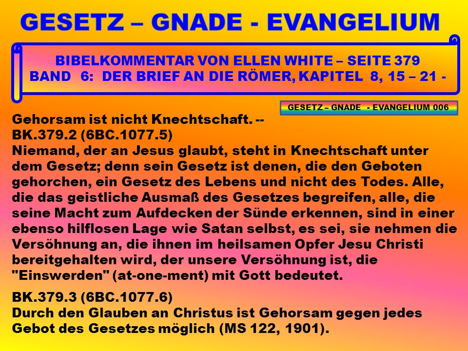 ZURÜCK NACH EDEN 53 GESETZ – GNADE - EVANGELIUM 107