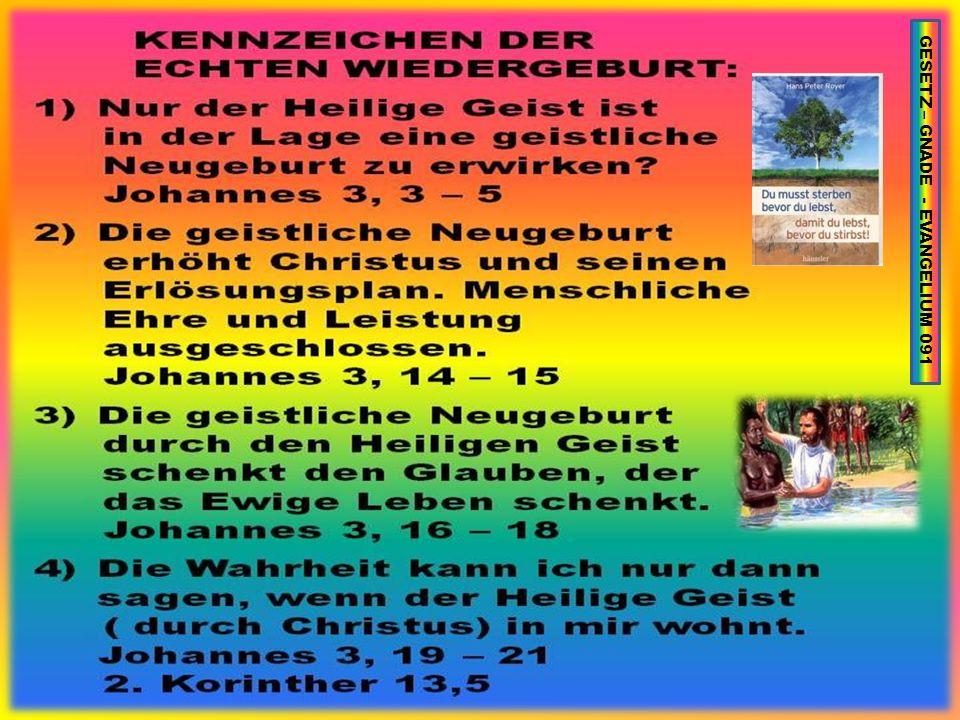 GESETZ – GNADE - EVANGELIUM 091