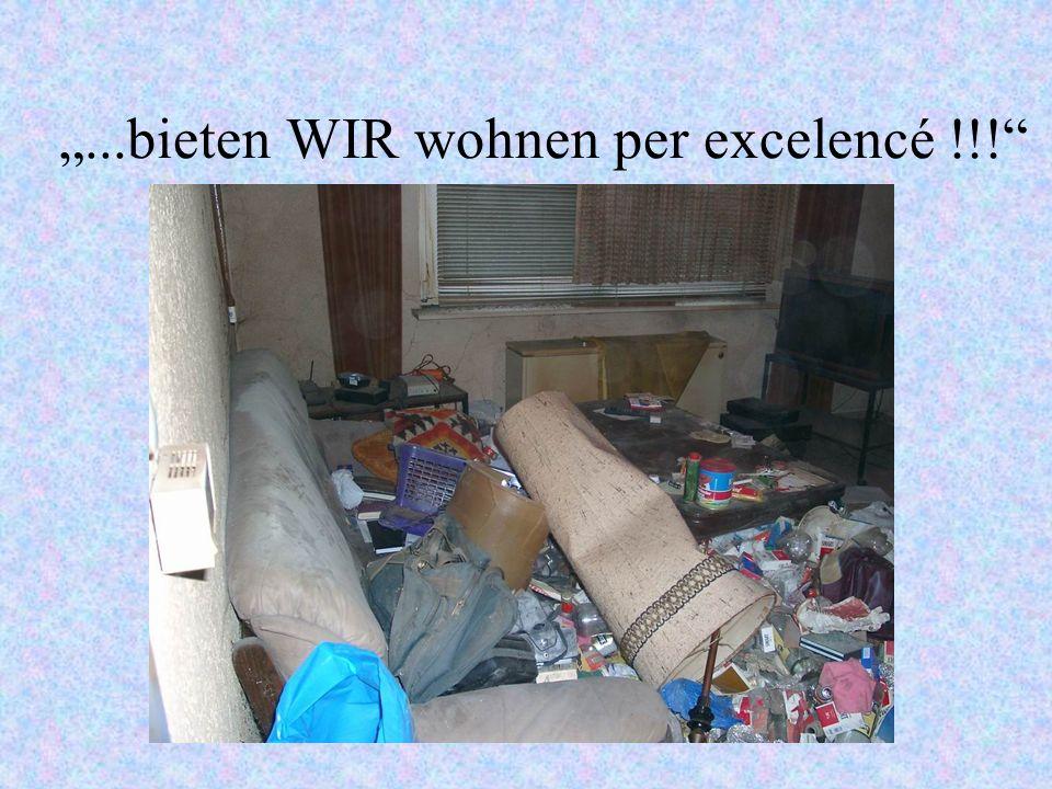 ...bieten WIR wohnen per excelencé !!!