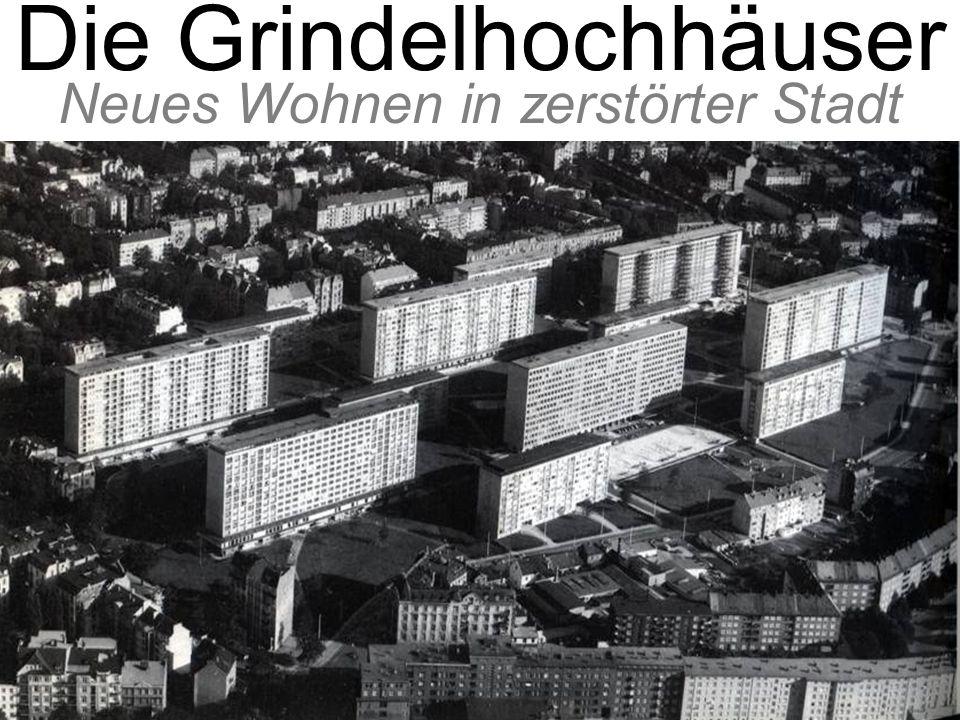 Die Grindelhochhäuser Neues Wohnen in zerstörter Stadt