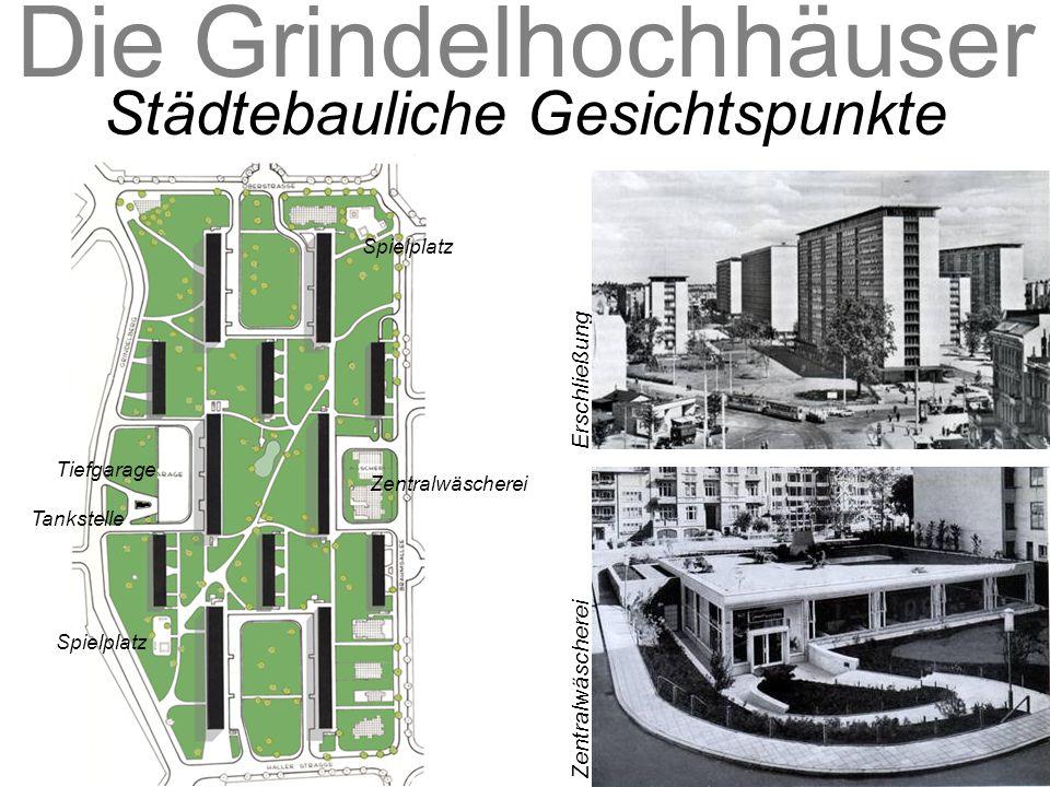 Die Grindelhochhäuser Städtebauliche Gesichtspunkte Erschließung Zentralwäscherei Spielplatz Tiefgarage Tankstelle Zentralwäscherei