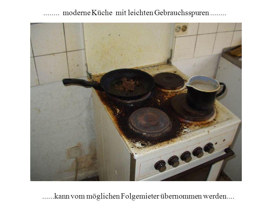 ......kann vom möglichen Folgemieter übernommen werden............ moderne Küche mit leichten Gebrauchsspuren........