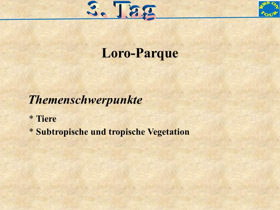 Loro-Parque Themenschwerpunkte * Tiere * Subtropische und tropische Vegetation