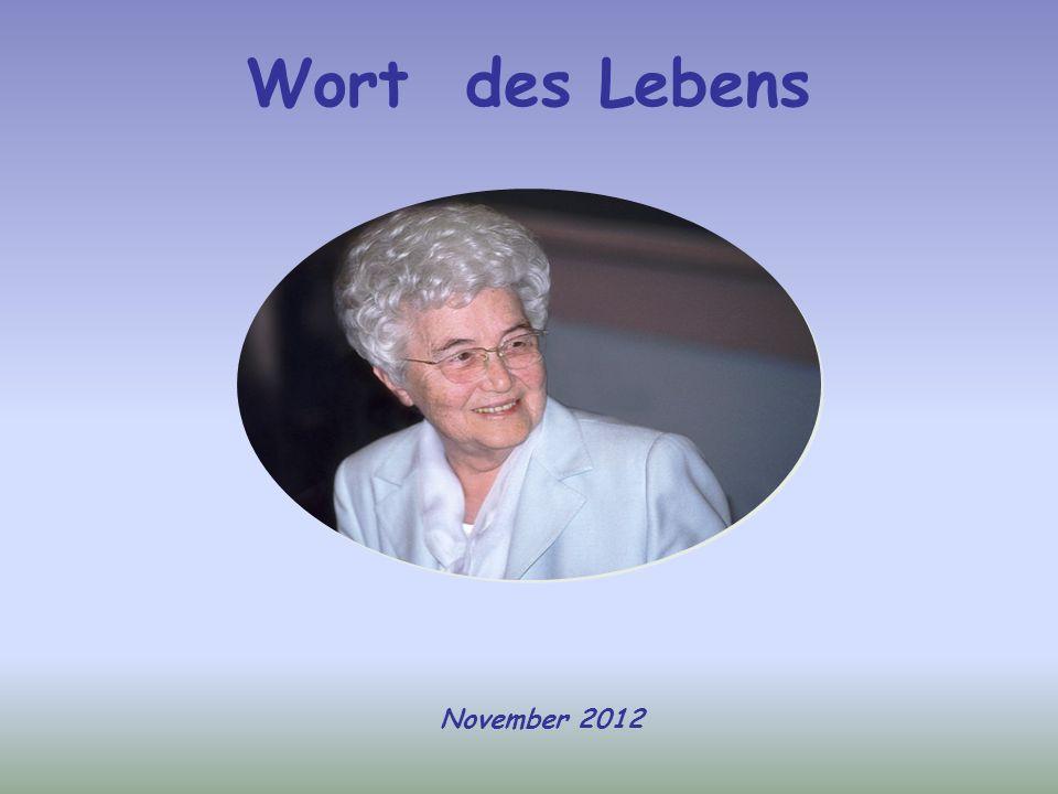 Wort des Lebens November 2012