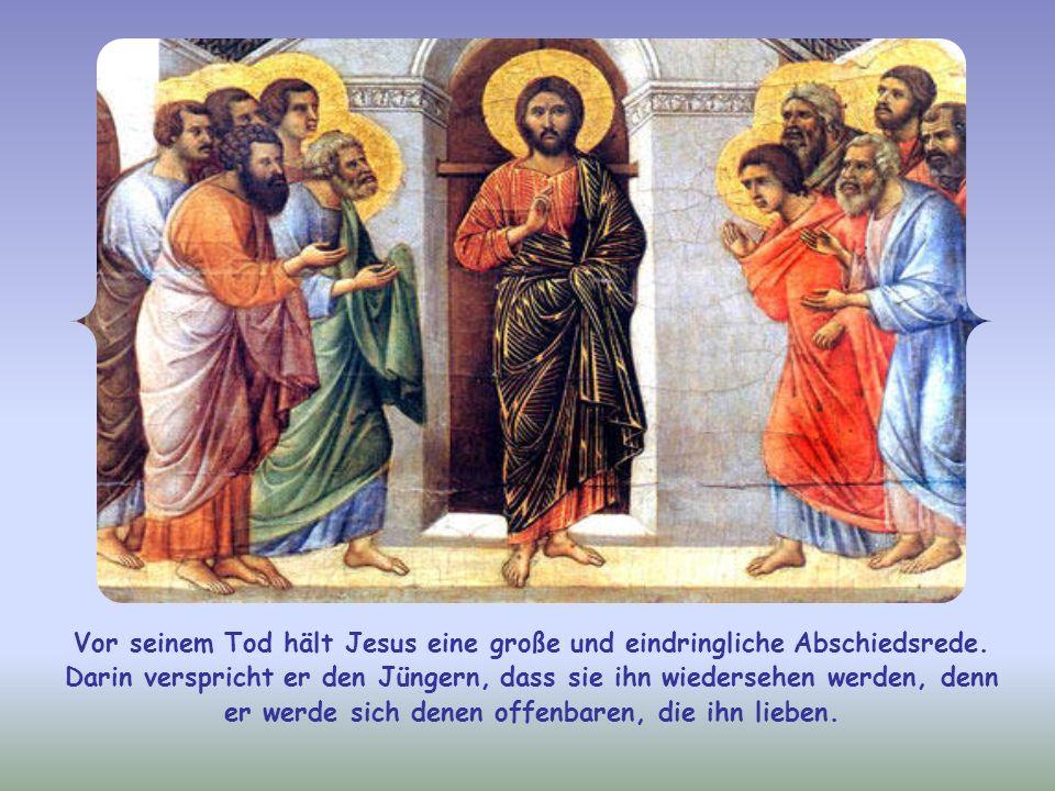 Vor seinem Tod hält Jesus eine große und eindringliche Abschiedsrede.
