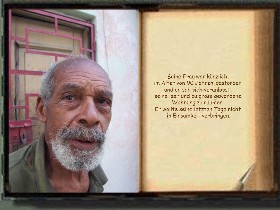 Ein 92-jähriger Mann, klein, in guter geistiger Verfassung, begibt sich in ein Altersheim.