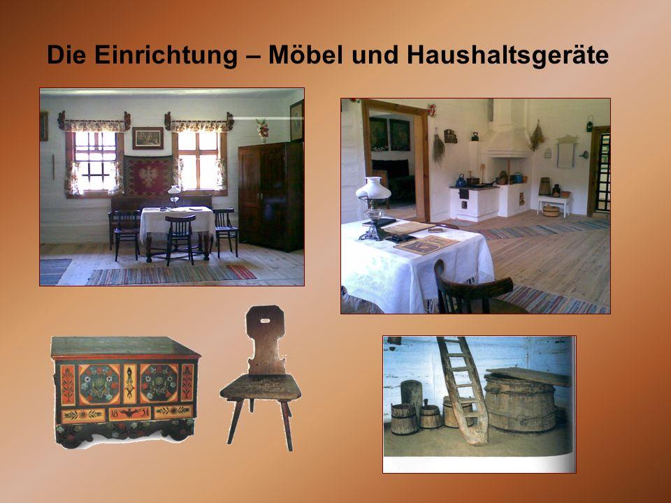 Die Einrichtung – Möbel und Haushaltsgeräte