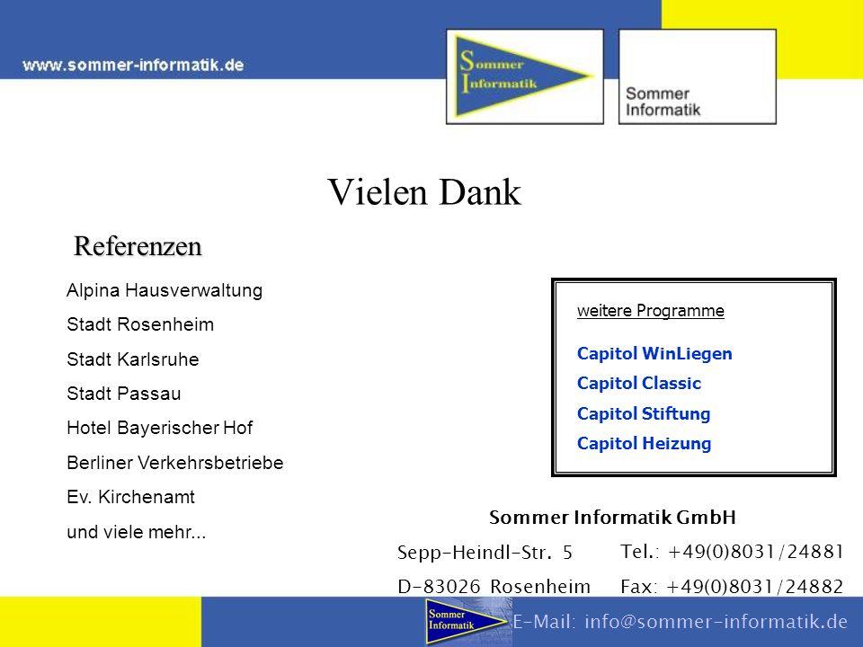 Vielen Dank Referenzen Alpina Hausverwaltung Stadt Rosenheim Stadt Karlsruhe Stadt Passau Hotel Bayerischer Hof Berliner Verkehrsbetriebe Ev. Kirchena
