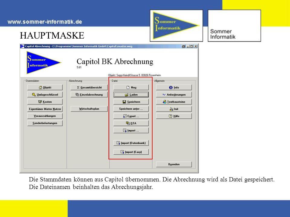 HAUPTMASKE Die Stammdaten können aus Capitol übernommen. Die Abrechnung wird als Datei gespeichert. Die Dateinamen beinhalten das Abrechungsjahr.