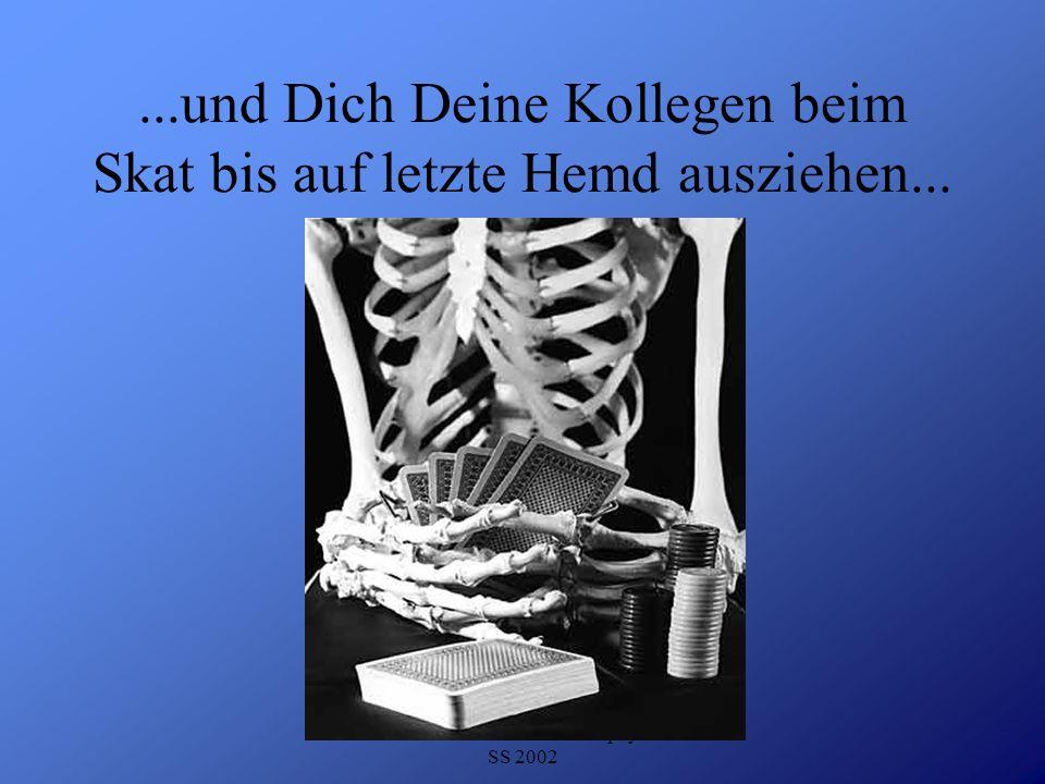 Detlef Krasemann DHV Speyer SS 2002...und Dich Deine Kollegen beim Skat bis auf letzte Hemd ausziehen...