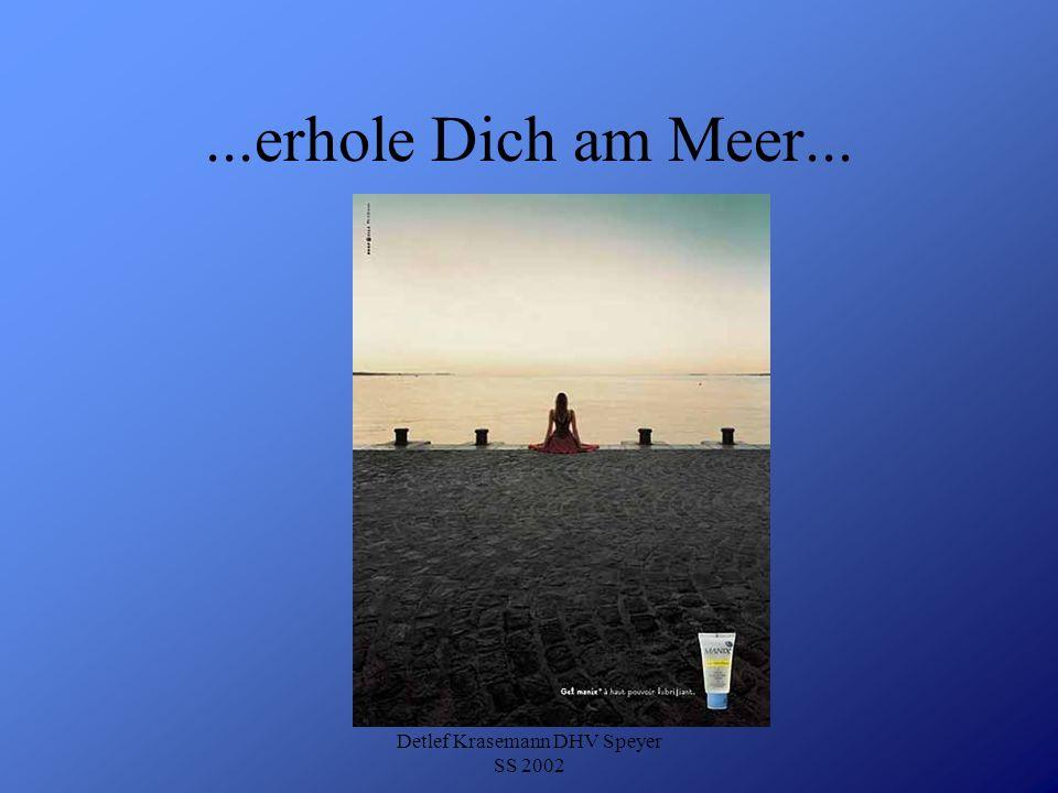 Detlef Krasemann DHV Speyer SS 2002...erhole Dich am Meer...