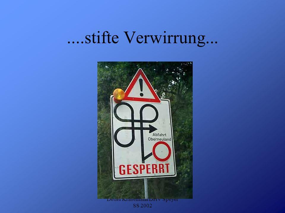 Detlef Krasemann DHV Speyer SS 2002....stifte Verwirrung...