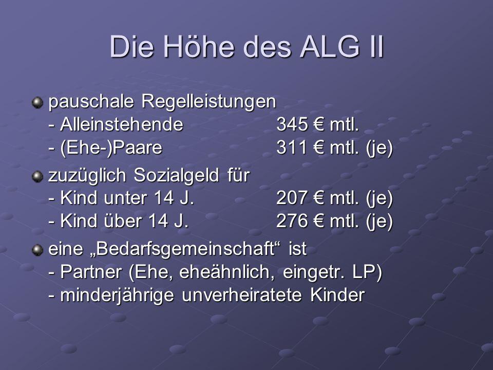 Die Höhe des ALG II pauschale Regelleistungen - Alleinstehende345 mtl.