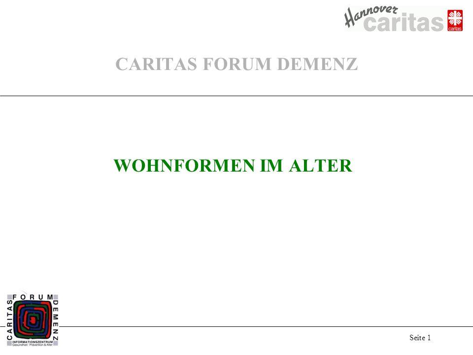 Seite 1 CARITAS FORUM DEMENZ WOHNFORMEN IM ALTER