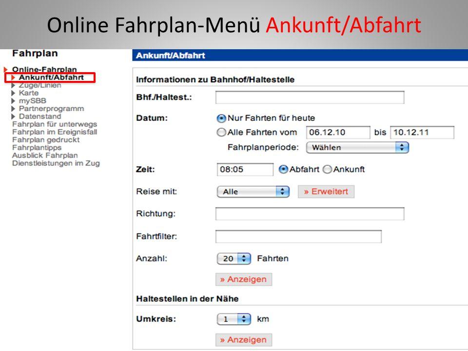 Online Fahrplan-Menü Ankunft/Abfahrt