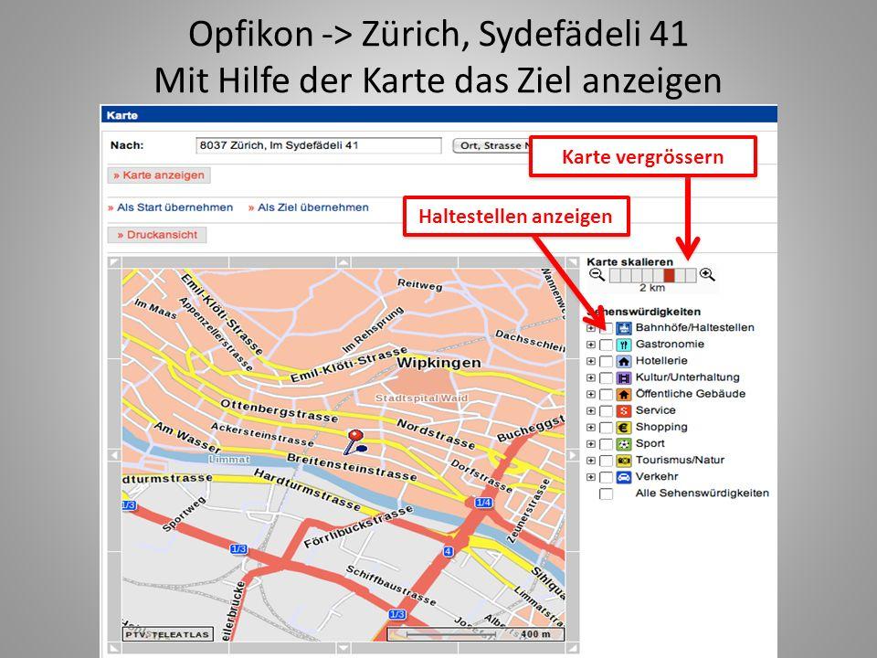 Opfikon -> Zürich, Sydefädeli 41 Mit Hilfe der Karte das Ziel anzeigen Haltestellen anzeigen Karte vergrössern