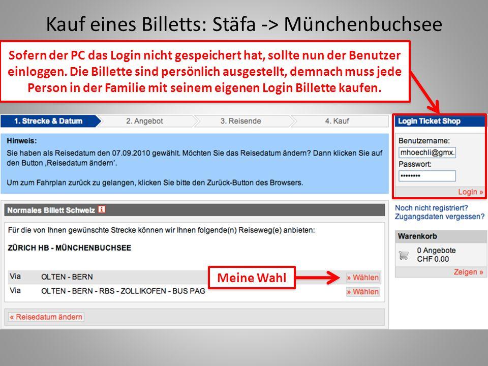 Kauf eines Billetts: Stäfa -> Münchenbuchsee Sofern der PC das Login nicht gespeichert hat, sollte nun der Benutzer einloggen.