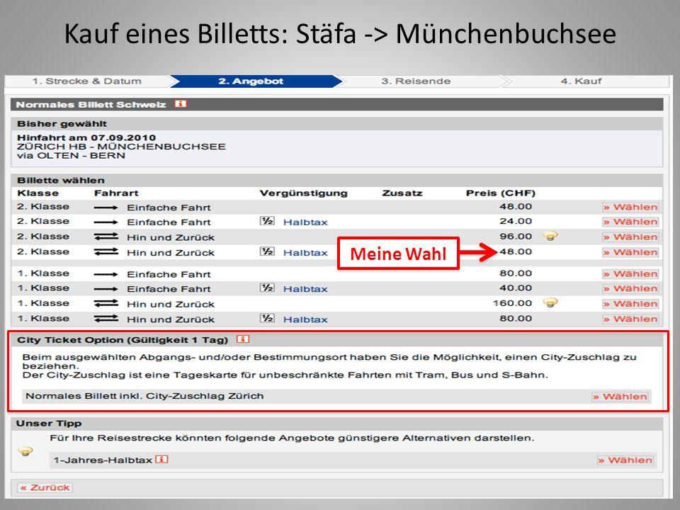 Kauf eines Billetts: Stäfa -> Münchenbuchsee Meine Wahl