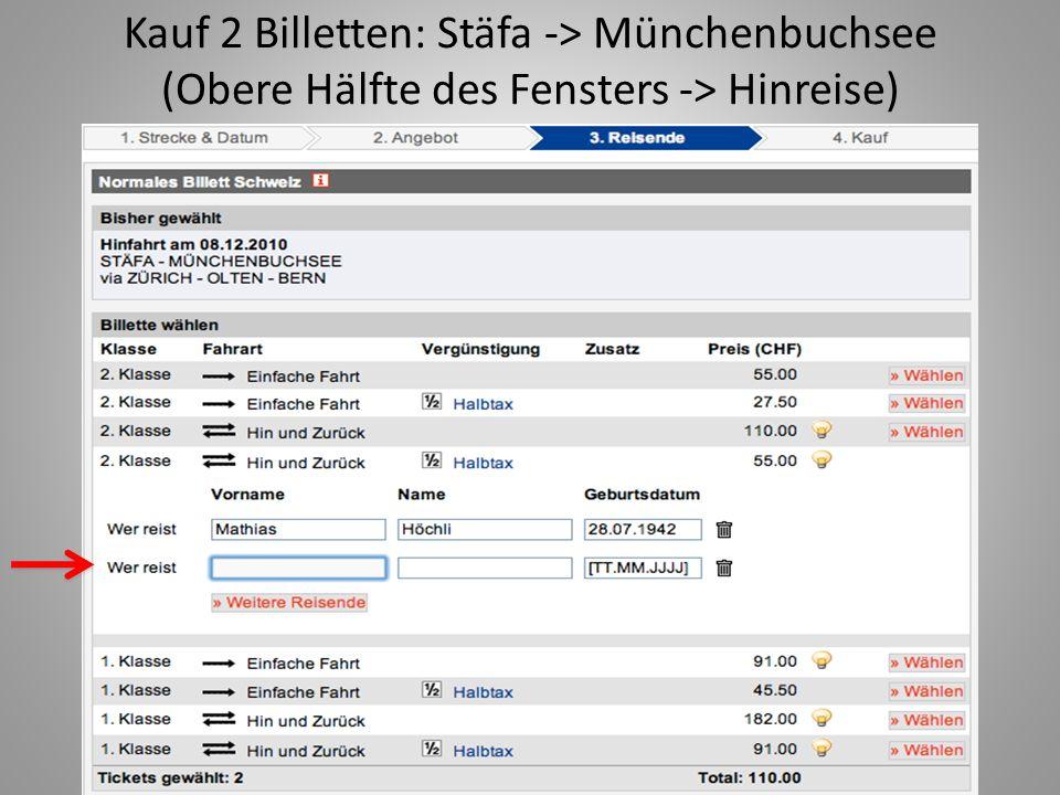 Kauf 2 Billetten: Stäfa -> Münchenbuchsee (Obere Hälfte des Fensters -> Hinreise)