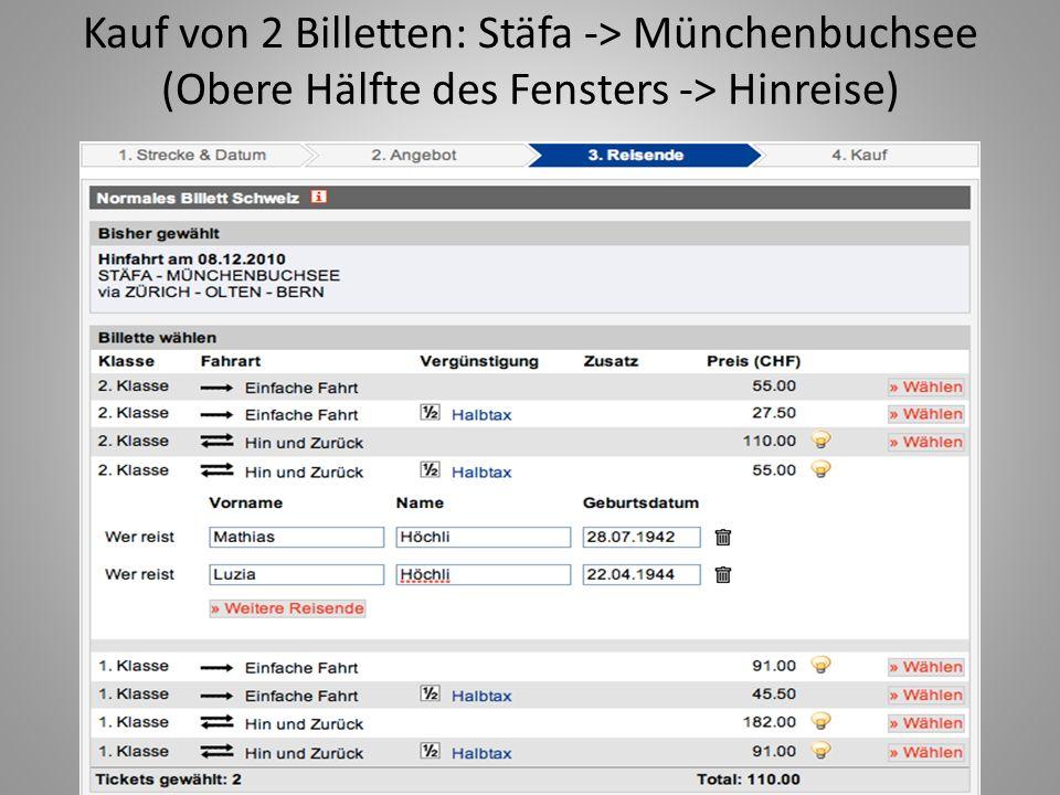Kauf von 2 Billetten: Stäfa -> Münchenbuchsee (Obere Hälfte des Fensters -> Hinreise)