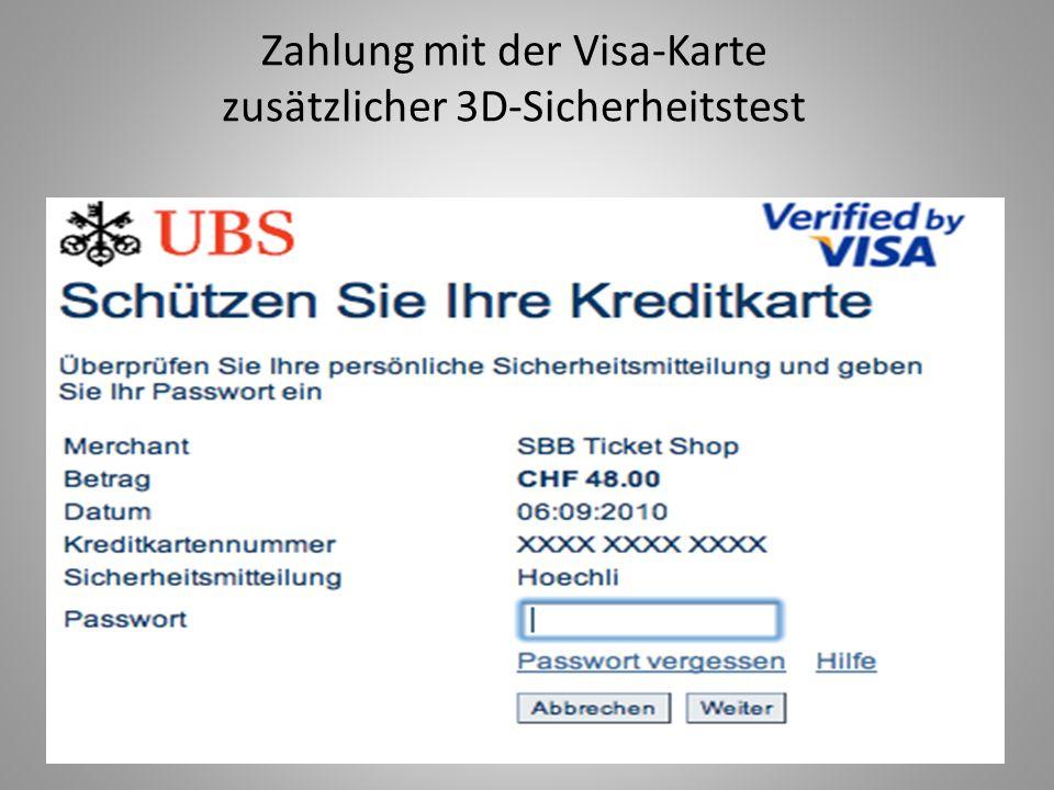 Zahlung mit der Visa-Karte zusätzlicher 3D-Sicherheitstest