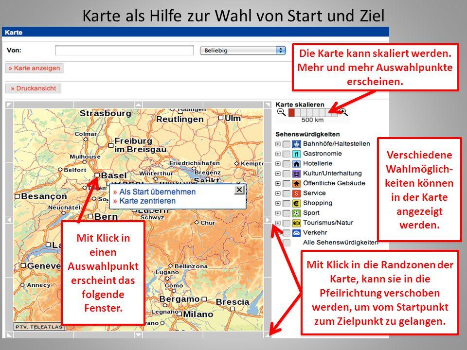 Karte als Hilfe zur Wahl von Start und Ziel Die Karte kann skaliert werden.