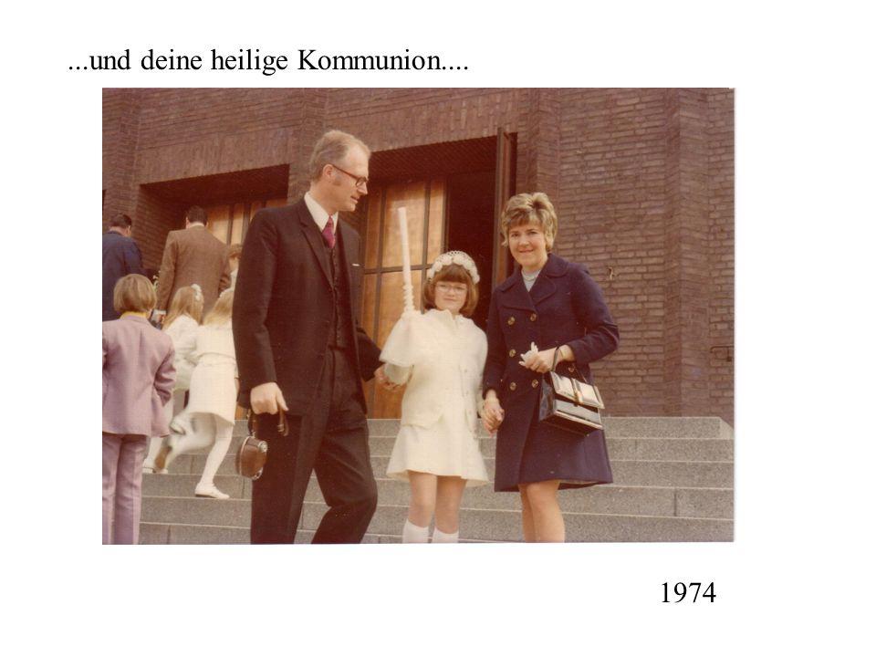 ...und deine heilige Kommunion.... 1974