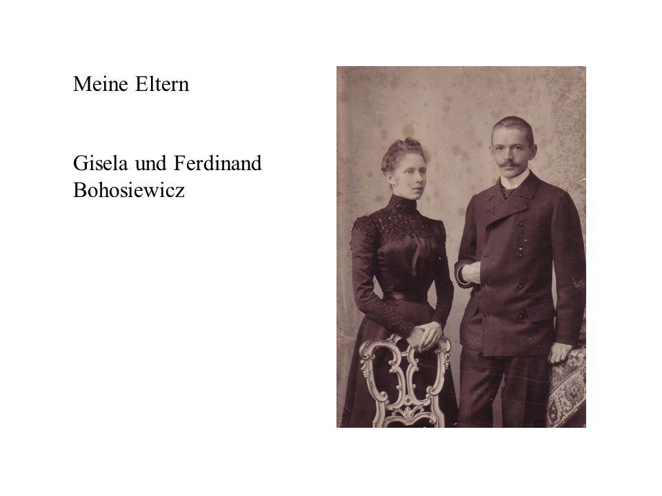 Meine Eltern Gisela und Ferdinand Bohosiewicz