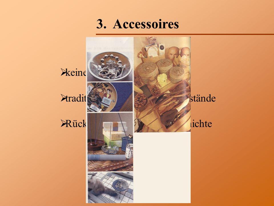 3. Accessoires keine Kompromisse traditionell japanische Gegenstände Rückbesinnung auf die Geschichte
