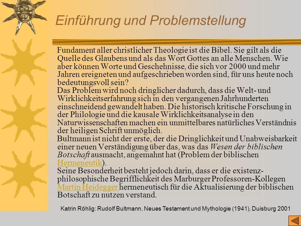 Katrin Röhlig: Rudolf Bultmann, Neues Testament und Mythologie (1941), Duisburg 2001 Einführung und Problemstellung Fundament aller christlicher Theol