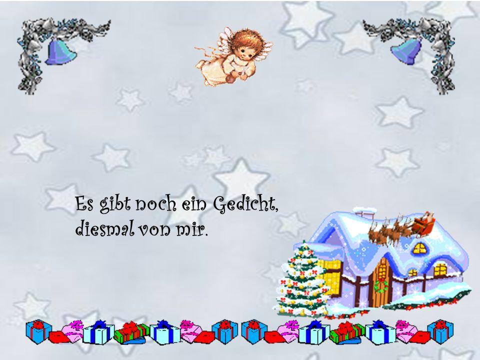 Wenn Papa wieder lauthals flucht und das Geschenk für Mama sucht. Dann ist es wieder mal soweit - die schöne, ruhige Weihnachtszeit!