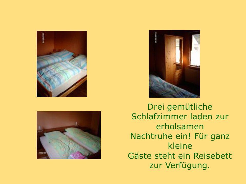Drei gemütliche Schlafzimmer laden zur erholsamen Nachtruhe ein.