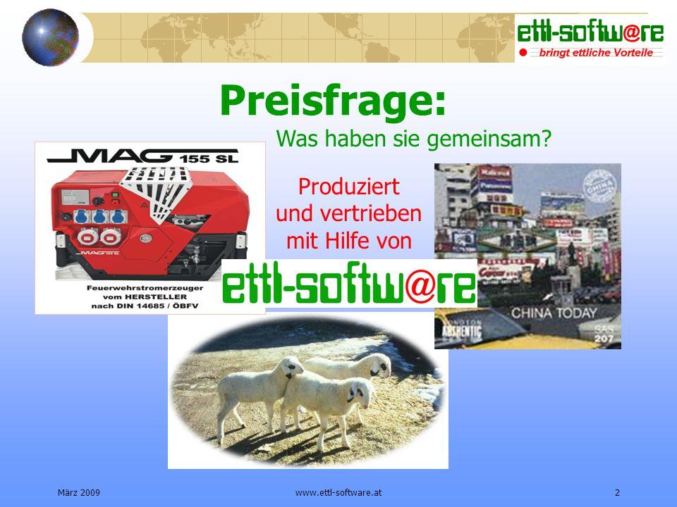 März 2009www.ettl-software.at2 Preisfrage: Was haben sie gemeinsam.