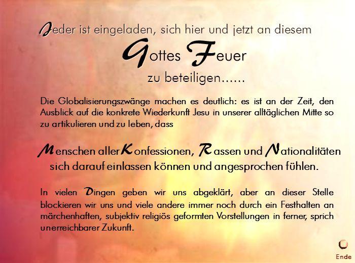Einladung an alle Die Globalisierungszwänge machen es deutlich: es ist an der Zeit, den Ausblick auf die konkrete Wiederkunft Jesu in unserer alltägli