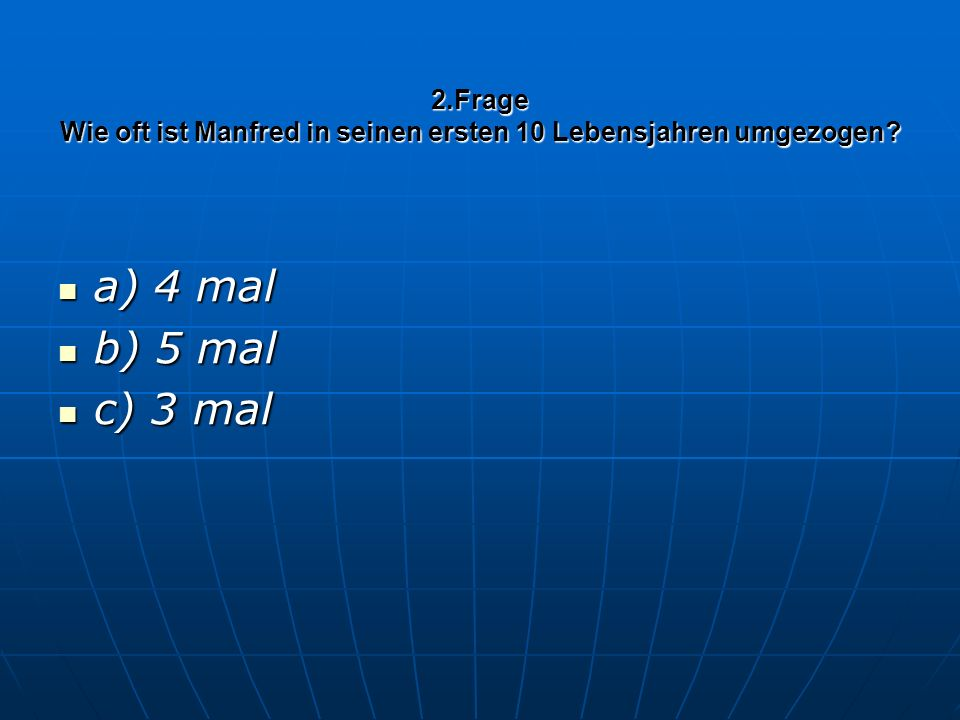 15.Frage Wie viele Männertagspartien hat er organisiert? a) 20 a) 20 b) 41 b) 41 c) 33 c) 33