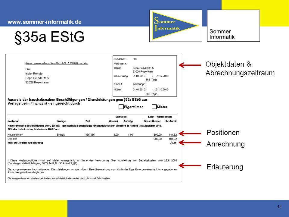 43 §35a EStG Objektdaten & Abrechnungszeitraum Positionen Anrechnung Erläuterung