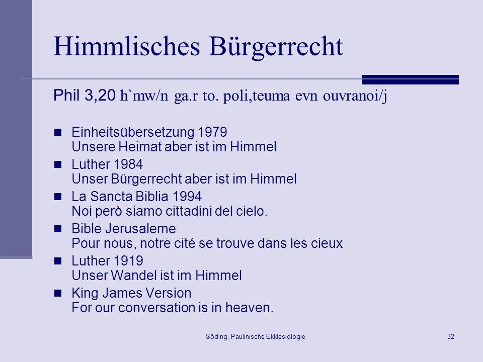 Söding, Paulinische Ekklesiologie33 Gemeinde-Mitglieder 1Kor 1,26ff.