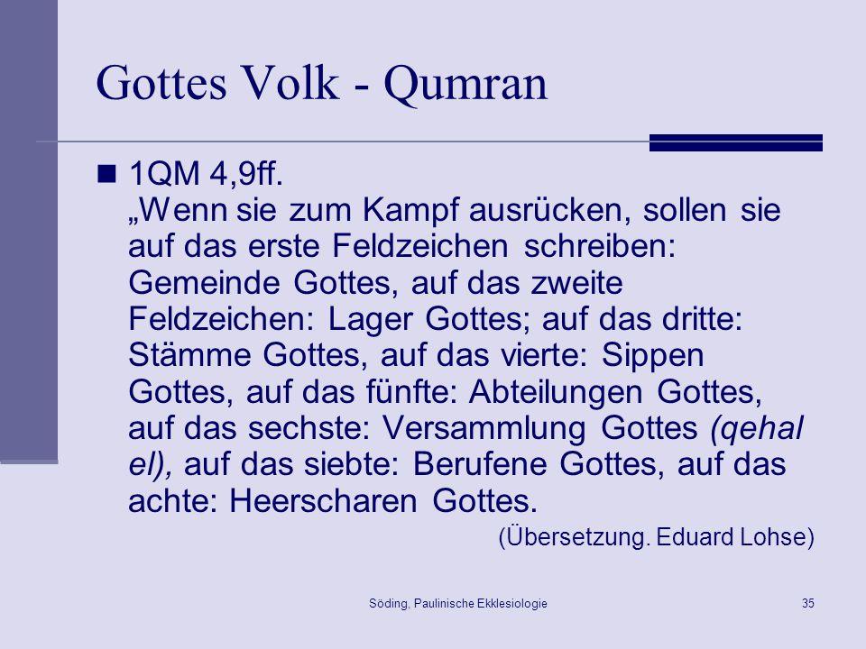 Söding, Paulinische Ekklesiologie36 Gottes Volk in Korinth 1Kor 1,8f.
