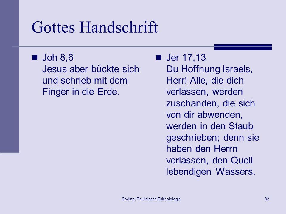 Söding, Paulinische Ekklesiologie83 Christi Brief 2Kor 3,1ff.