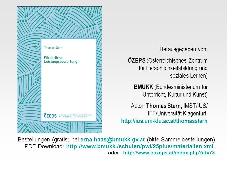 Herausgegeben von: ÖZEPS (Österreichisches Zentrum für Persönlichkeitsbildung und soziales Lernen) BMUKK (Bundesministerium für Unterricht, Kultur und