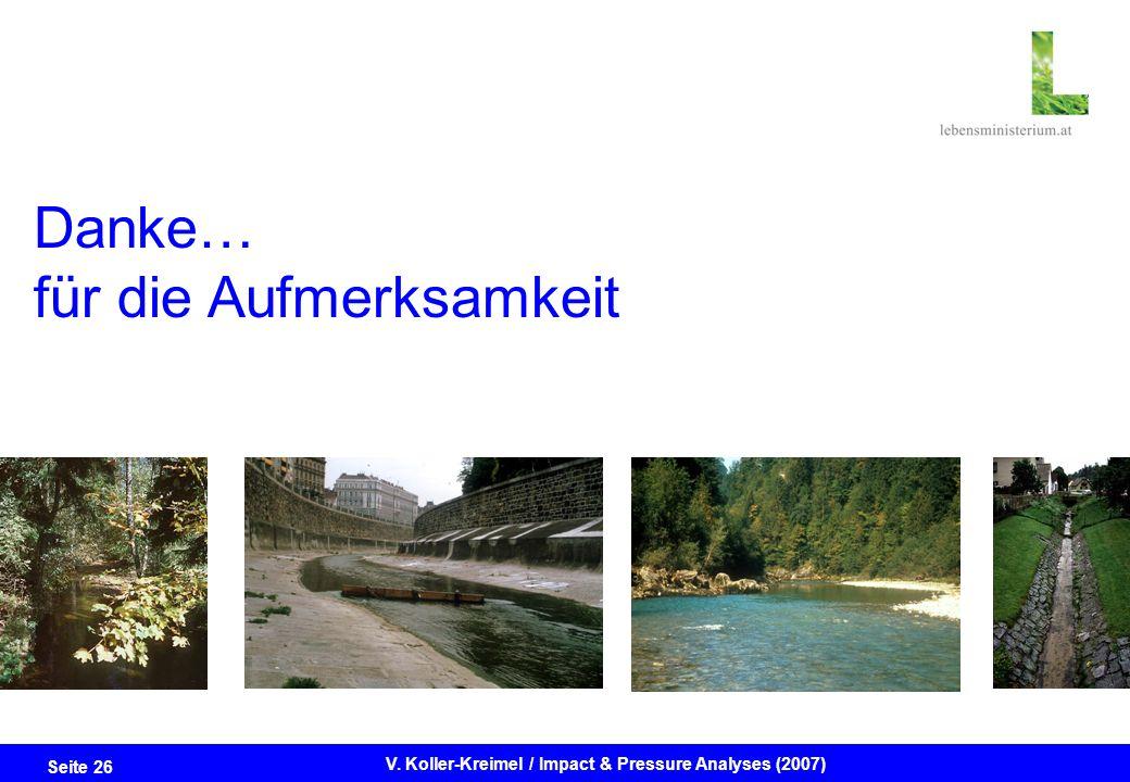 Seite 26 V. Koller-Kreimel / Impact & Pressure Analyses (2007) Danke… für die Aufmerksamkeit