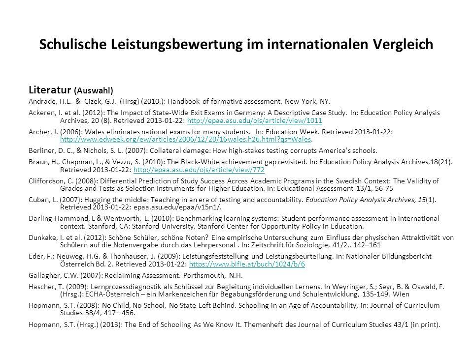 Schulische Leistungsbewertung im internationalen Vergleich Literatur (Auswahl) Andrade, H.L. & Cizek, G.J. (Hrsg) (2010.): Handbook of formative asses