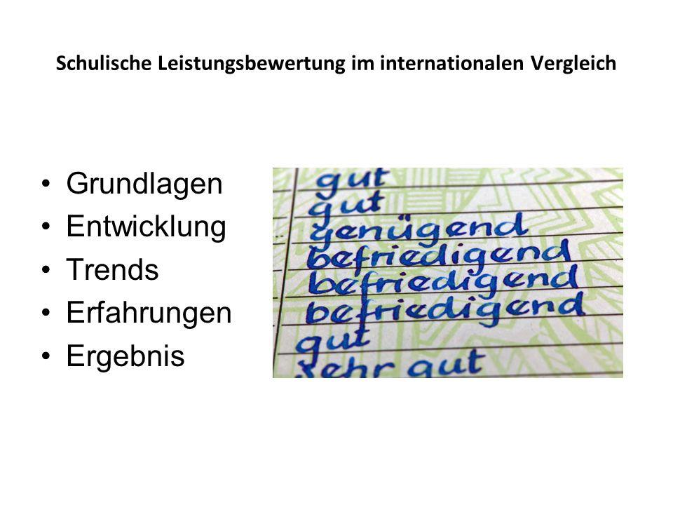 Schulische Leistungsbewertung im internationalen Vergleich Grundlagen Entwicklung Trends Erfahrungen Ergebnis