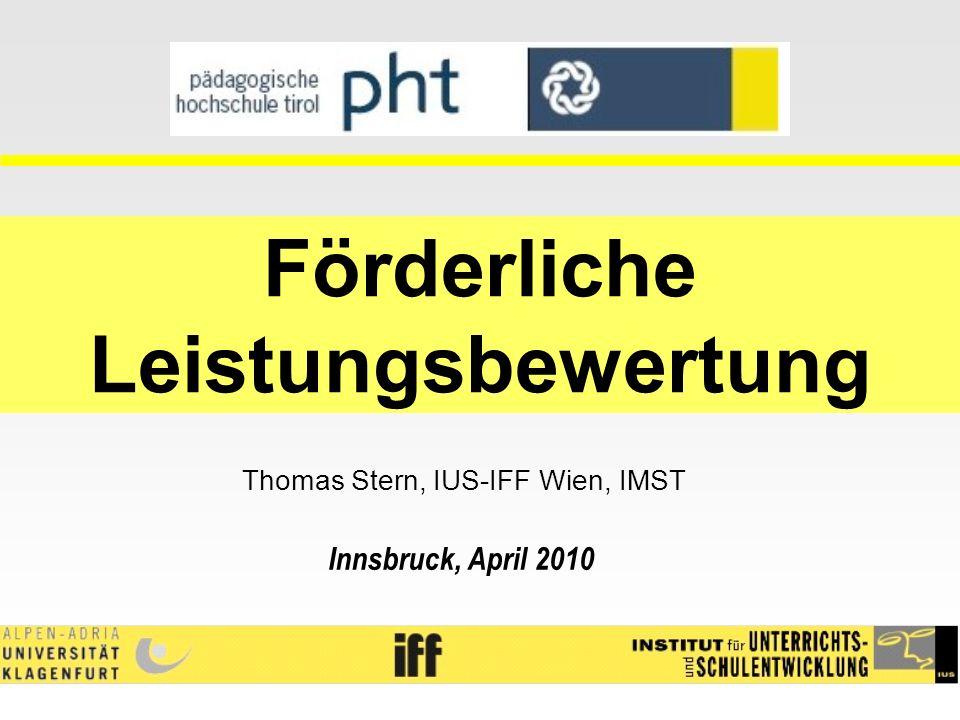 Förderliche Leistungsbewertung Thomas Stern, IUS-IFF Wien, IMST Innsbruck, April 2010