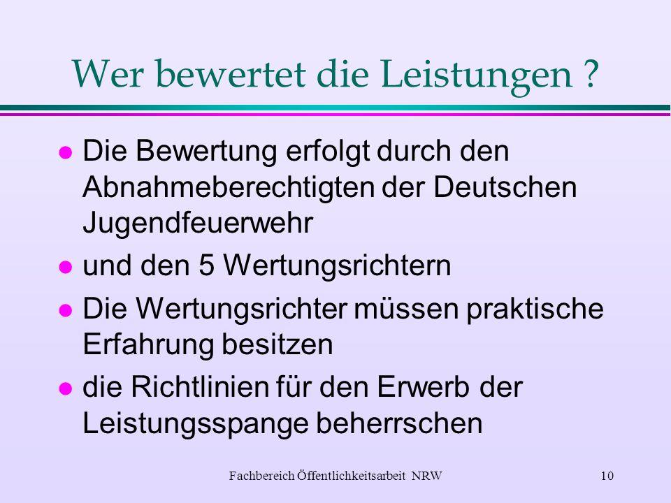 Fachbereich Öffentlichkeitsarbeit NRW9 die Fragenbeantwortung l Organisation l Ausrüstung und Geräte l Löschmittel l Löschverfahren l Unfallverhütung l Gesellschafts - und Jugendpolitik Gestellt werden Fragen aus den Fachgebieten: