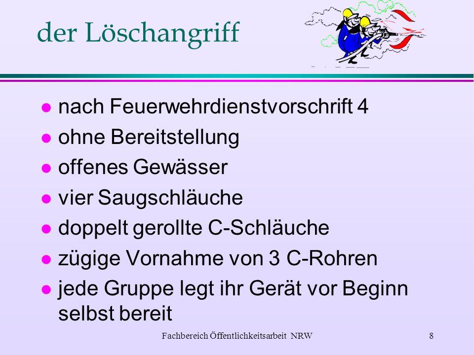 Fachbereich Öffentlichkeitsarbeit NRW7 der Staffellauf l alle 9 Gruppenangehörigen müssen teilnehmen.