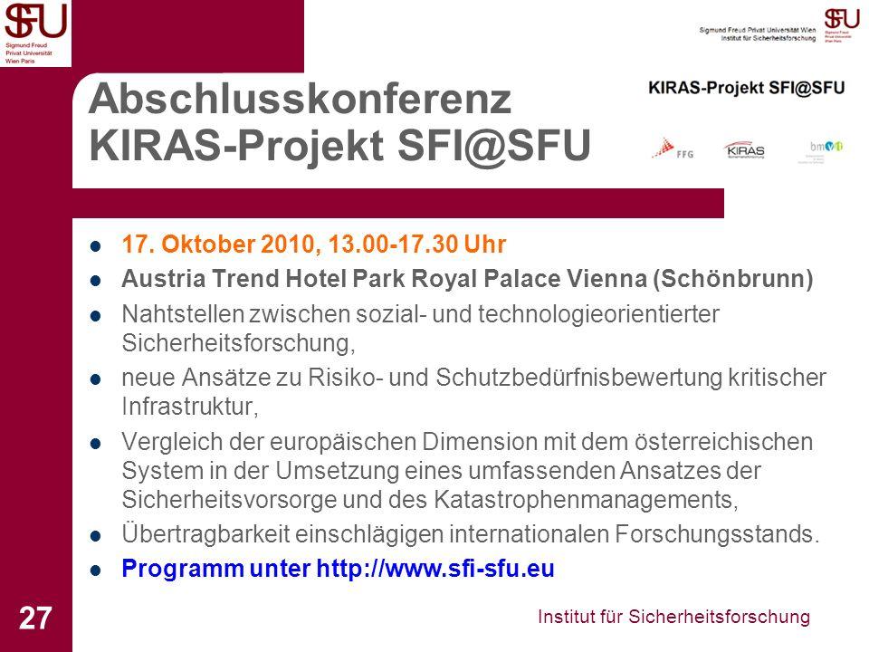 Institut für Sicherheitsforschung 27 Abschlusskonferenz KIRAS-Projekt SFI@SFU 17.