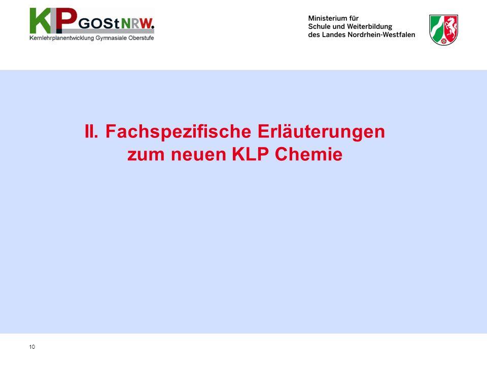 II. Fachspezifische Erläuterungen zum neuen KLP Chemie 10