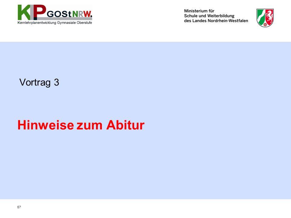 Vortrag 3 Hinweise zum Abitur 57