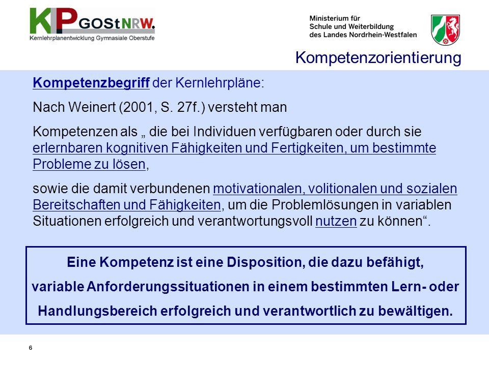 66 Kompetenzbegriff der Kernlehrpläne: Nach Weinert (2001, S.